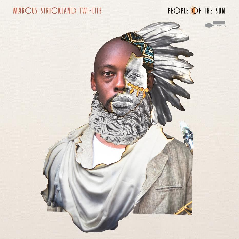 Marcus Strickland 'Twi-Life' releases 'People of the Sun' // Blue Note Records